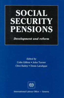 Social Security Pensions: Development and Reform 9789221108597