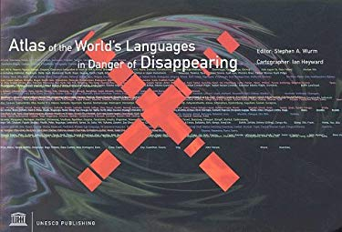 Atlas of the World's Languages in Danger of Disappearing