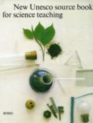The New UNESCO Source Book for Science Teaching 9789231010583