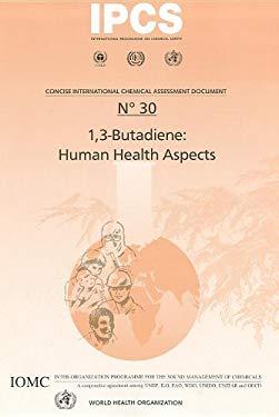 1,3-Butadiene: Human Health Aspects 9789241530309
