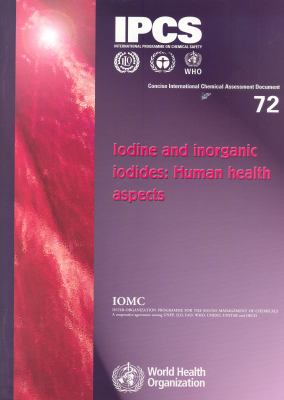 Iodine and Inorganic Iodines: Human Health Aspects 9789241530729