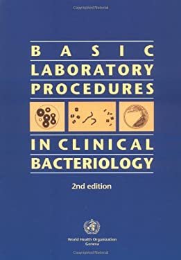 Basic Laboratory Procedures in Clinical Bacteriology 9789241545457