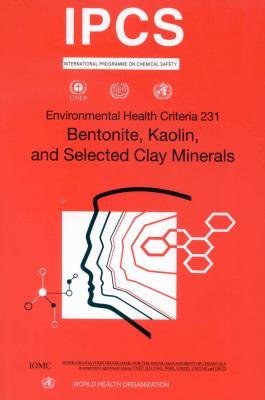 Bentonite, Kaolin and Selected Clay Minerals 9789241572316