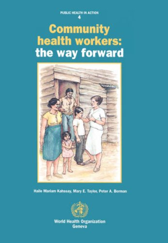 Community Health Workers: The Way Forward 9789241561907