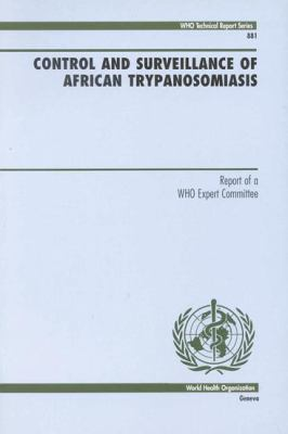 Control and Surveillance of African Trypanosomiasis 9789241208819