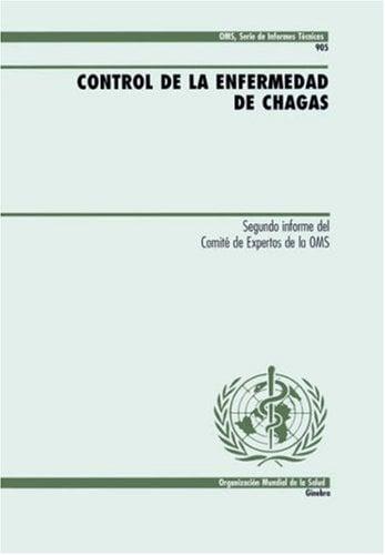 Control de La Enfermedad de Chagas 9789243209050