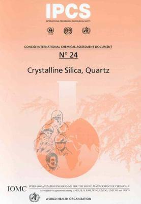 Crystalline Silica, Quartz 9789241530248