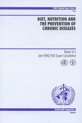 Diet Nutrition and the Prevention of Chronic Diseases 9789241209168