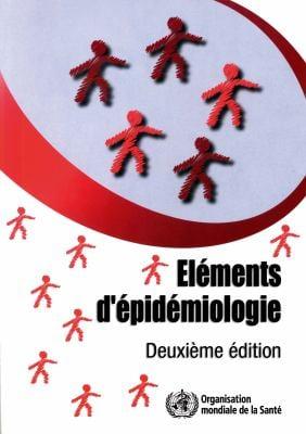Elements D'Epidemiologie 9789242547078