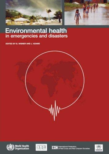 Environmental Health in Emergencies and Disasters 9789241545419
