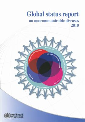 Global Status Report on Noncommunicable Diseases 2010 9789241564229
