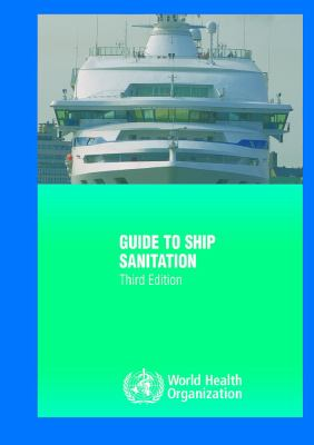 Guide to Ship Sanitation 9789241546690