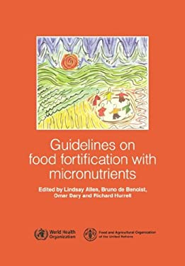 Guidelines on Food Fortification with Micronutrients 9789241594011