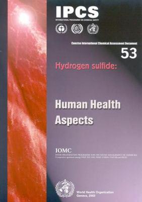 Hydrogen Sulfide: Human Health Aspects 9789241530538