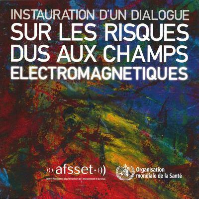 Instauration D'Un Dialogue Sur Les Risques Dus Aux Champs Lectromagn Tiques 9789242545715