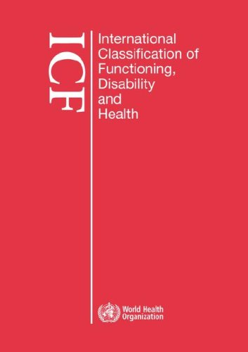 International Classification of Functioning, Disability and Health (Icf): Large Print Format for the Visually Impaired 9789241547413