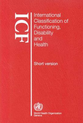 International Classification of Functioning, Disability and Health 9789241545440