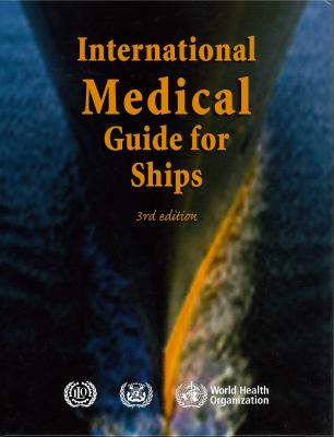 International Medical Guide for Ships 9789241547208