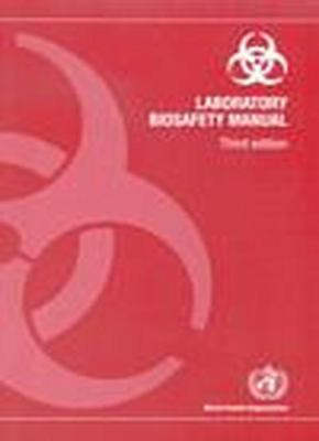 Laboratory Biosafety Manual 9789241546508