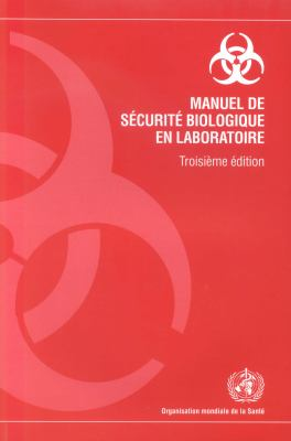 Manuel de Securite Biologique En Laboratoire 9789242546507