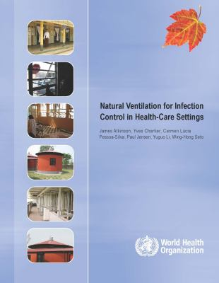 Natural Ventilation for Infection Control in Health-Care Settings 9789241547857