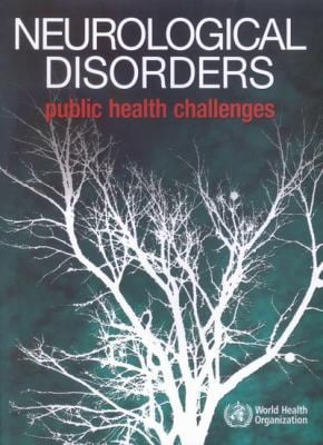 Neurological Disorders: Public Health Challenges