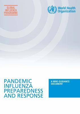 Pandemic Influenza Preparedness and Response 9789241547680