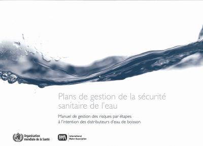 Plan de Gestion de la Securite Sanitaire de L'Eau 9789242562637