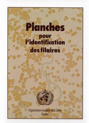 Planches Pour L'Identification Des Filaires 9789242544893