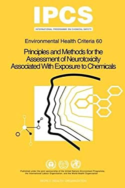 Principles and Methods for the Assessment of Neurotoxicity Associated with Exposure to Chemicals: Environmental Health Criteria