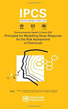 Principles for Modelling Dose-Response for the Risk Assessment of Chemicals 9789241572392