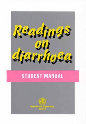 Readings on Diarrhoea Student Manual 9789241544443