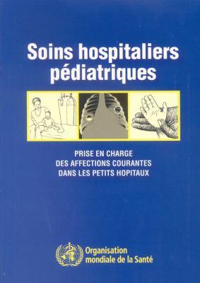 Soins Hospitaliers Pediatriques 9789242546705
