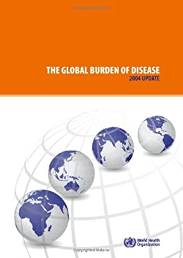 The Global Burden of Disease: 2004 Update