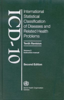 The International Statistical Classification of Diseases and Health Related Problems: ICD-10 9789241546539