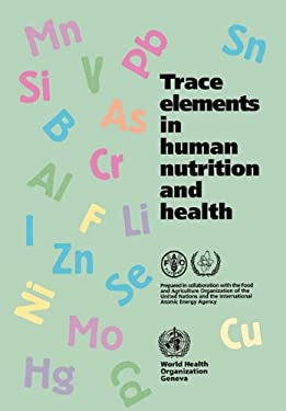 Trace Elements in Human Nutrition and Health 9789241561730