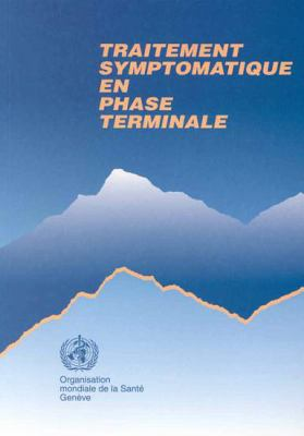 Traitement Symptomatique En Phase Terminale