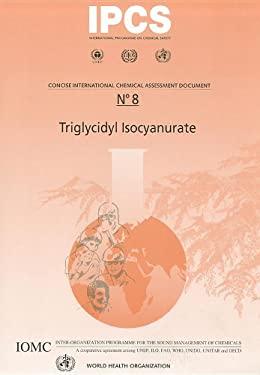 Triglycidyl Isocyanurate 9789241530088