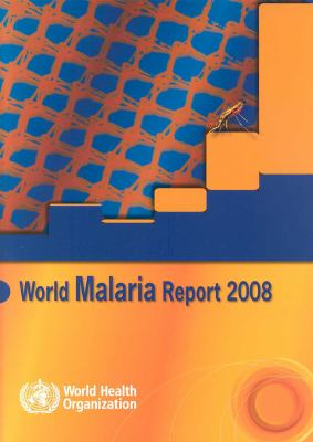World Malaria Report 9789241563697