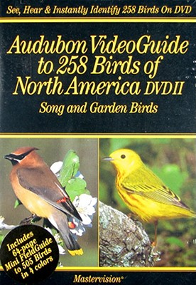 Audubon Video Guide to 258 Birds of North America 2: Song & Garden