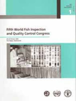 Fifth World Fish Inspection and Quality Control Congress: 20-22 October 2003, the Hague, Netherlands 9789251052877