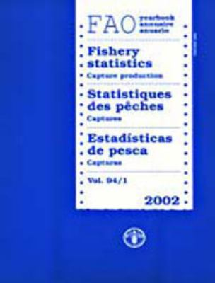 Yearbook of Fishery Statistics: Capture Production 9789250051390