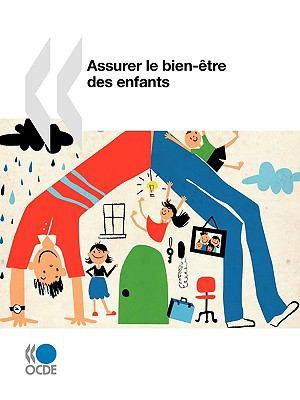 Assurer Le Bien-Tre Des Enfants 9789264059351