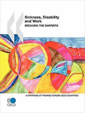 Sickness, Disability and Work: Breaking the Barriers: A Synthesis of Findings Across OECD Countries