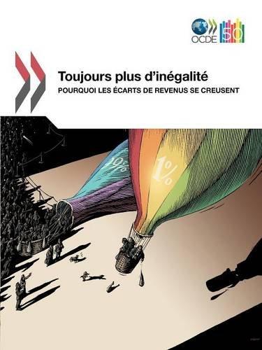 Toujours Plus D'In Galit: Pourquoi Les Carts de Revenus Se Creusent 9789264119543