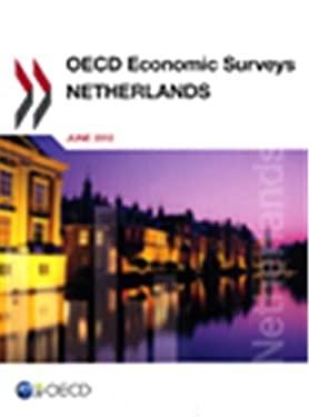 OECD Economic Surveys: Netherlands 2012 9789264127906
