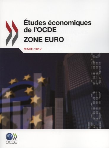 Tudes Conomiques de L'Ocde: Zone Euro 2012 9789264129658