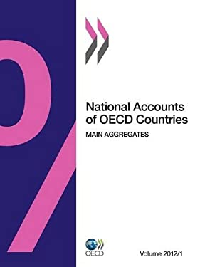 National Accounts of OECD Countries, Volume 2012 Issue 1: Main Aggregates 9789264174528