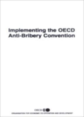 Application of the OECD Anti-Bribery Convention: The United States: Volumes 1 & 2 9789264101135