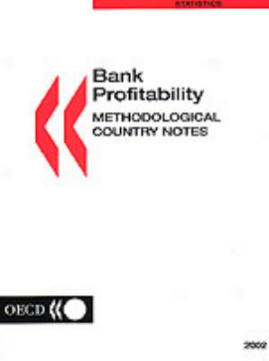 Bank Profitability: Methodological Country Notes 9789264100169
